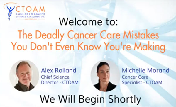 The Deadly Cancer Mistakes You Don't Know You're Making